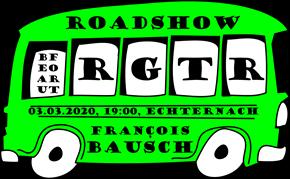 "Roadshow ""RGTR"" mam Minister François Bausch"